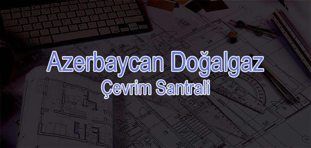 Azerbaycan Doğalgaz Çevrim Santrali